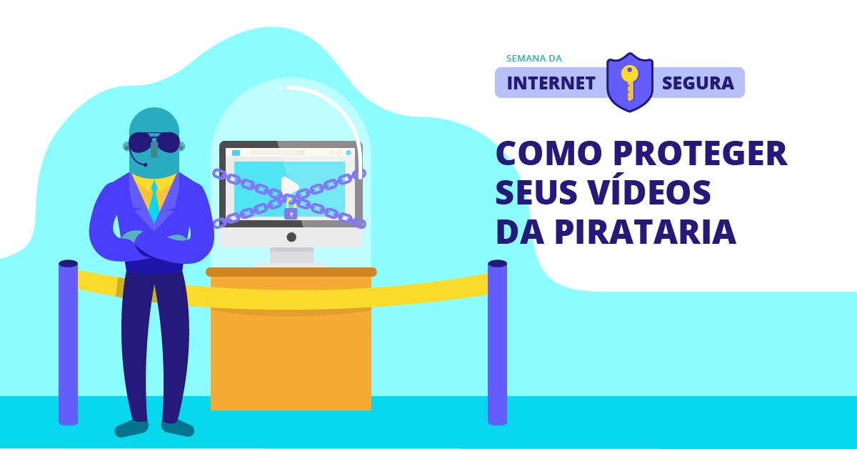 proteger-videos-pirataria