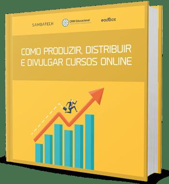 ebook sobre como produzir, distribuir e divulgar cursos online