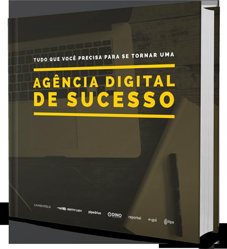ebook com tudo sobre uma agencia digital de sucesso